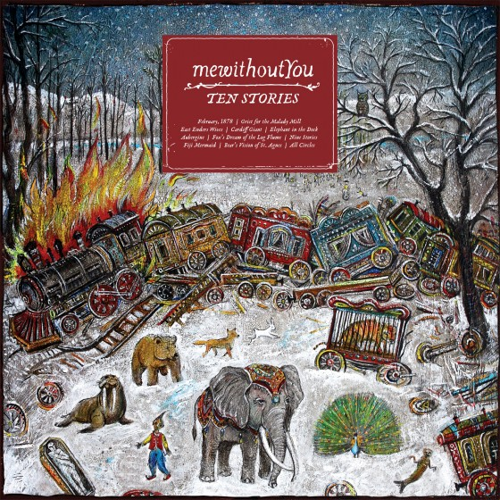 Ten Stories - mewithoutYou 2012