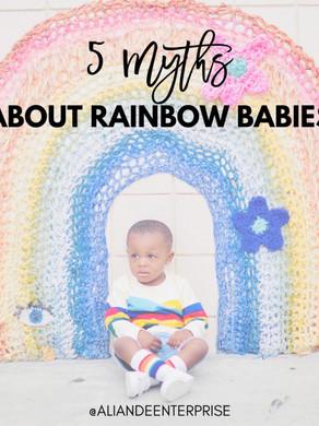 5 Myths About Rainbow Babies