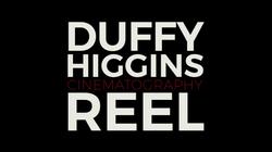 Duffy Higgins DP Reel