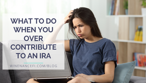 What To Do When You Over Contribute to an IRA