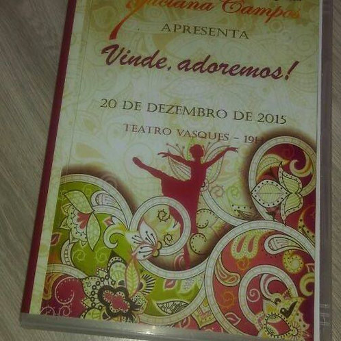 DVD Espetáculo VINDE ADORAMOS