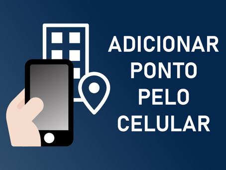 Como adicionar meu ponto pelo celular?