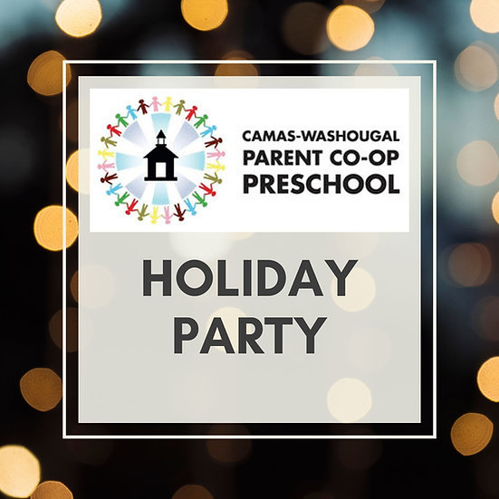 Holiday Party | Camas-Washougal Parent Co-Op Preschool