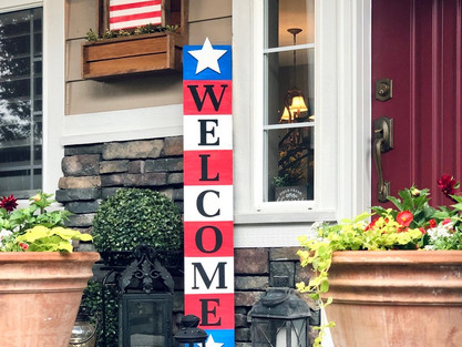 July 4th Welcome Sign