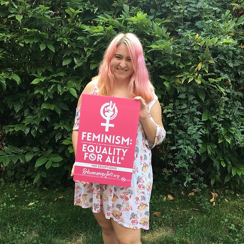 Feminism: Equality For All Sign