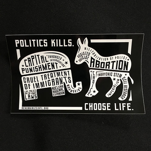 Politics Kills Sticker