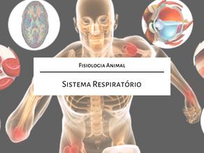 Fisiologia Animal: Sistema Respiratório
