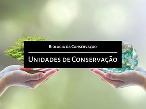 Biologia da Conservação: Unidades de Conservação (in situ)
