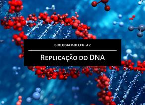 Biologia Molecular: Replicação do DNA