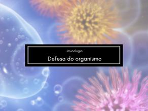 Imunologia: Defesa do organismo