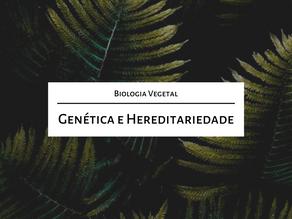 Estude para o mestrado comigo: Genética e hereditariedade