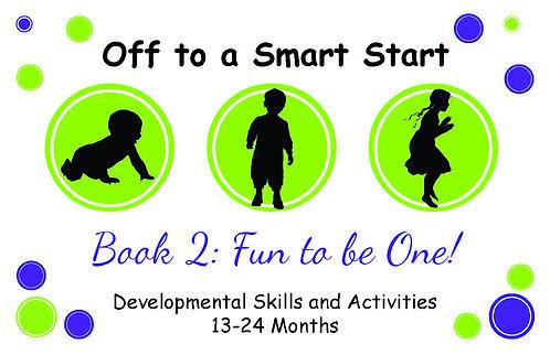 Off to a Smart Start Book 2