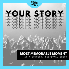 YOUR STORY | Most Memorable Moment