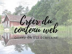 CREER DU CONTENU WEB QUAND ON EST ECRIVAINE