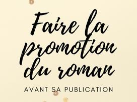 FAIRE PARLER DE SON LIVRE AVANT SA PUBLICATION