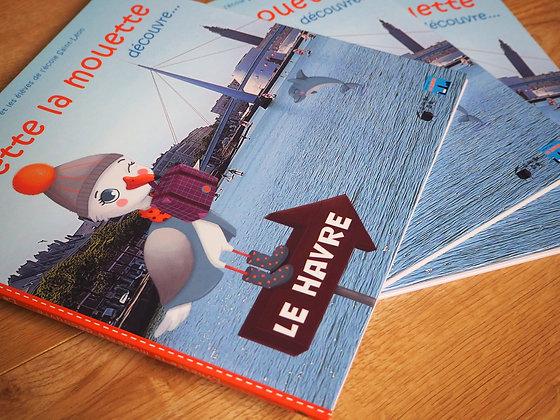 Lynette la mouette découvre Le Havre