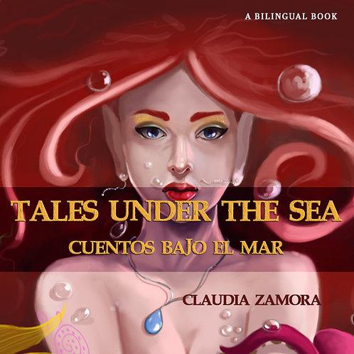 Tales Under the Sea - Cuentos Bajo el Mar