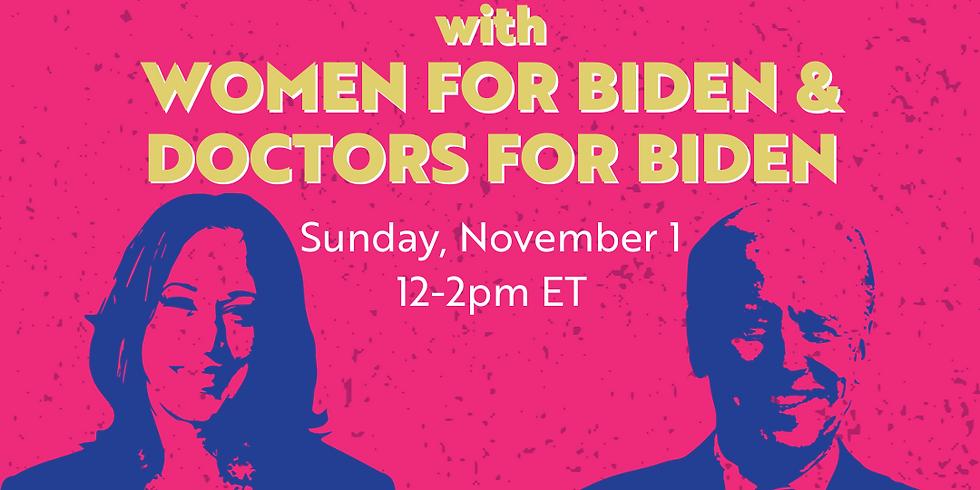 Doctors and Women for Biden Phone Bank: 12-2pm EST