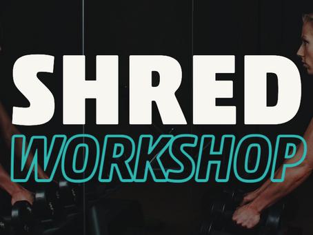 SHRED Cycle 2 Workshops