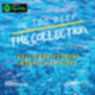 SPOTIFY PLAYLIST IN TOO DEEP COLLECTION