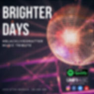 Brighter Days Spotify Playlist