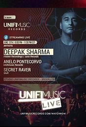 #UnifiMusicLive - Deepak Sharma , Secret Raver & Anelo Pontecorvo