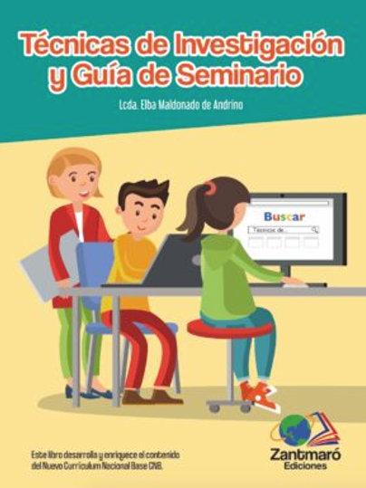 Técnicas de Investigación y Guía de Seminario - 2019