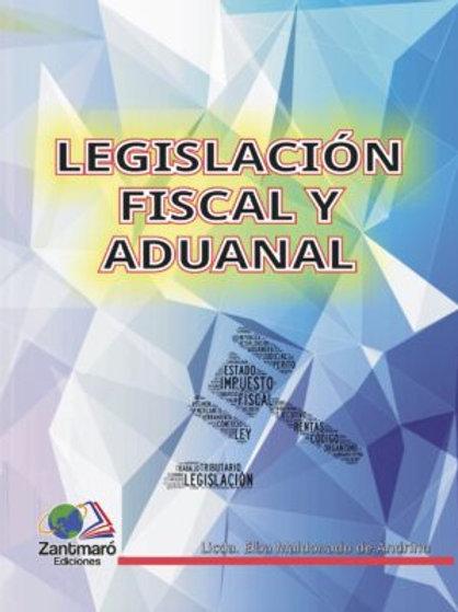 Legislación Fiscal y Aduanal - 2015