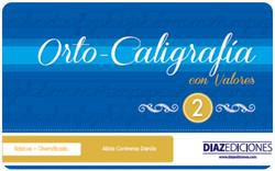 Orto-Caligrafia con Valores 2 DIAZ EDICIONES