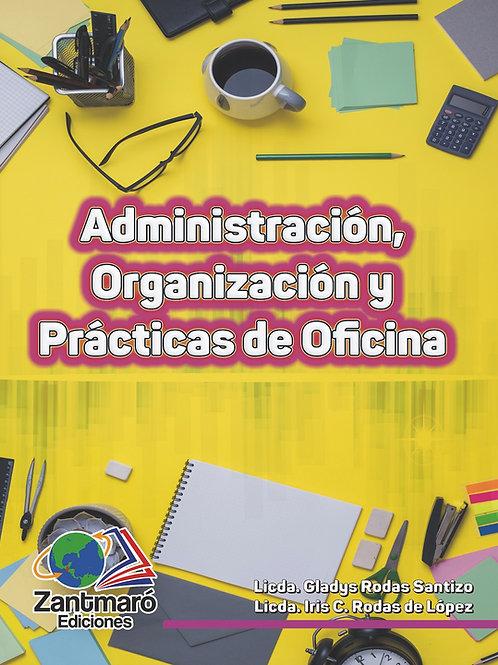 Administración Organización y Prácticas de Oficina - 2020