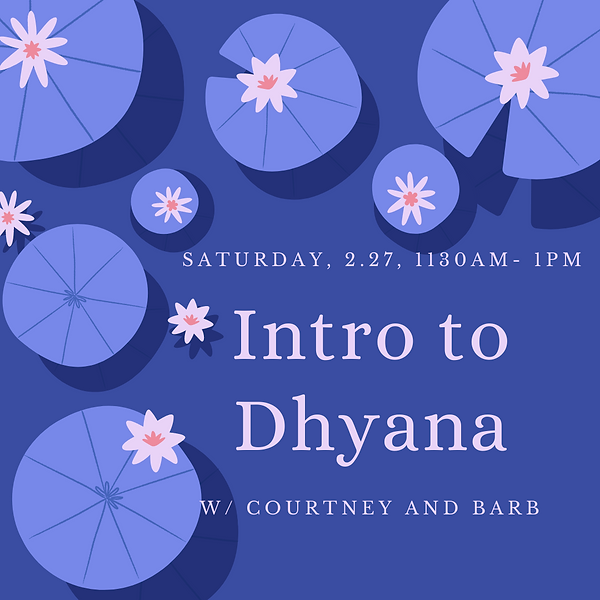 Intro to Dhyana.png