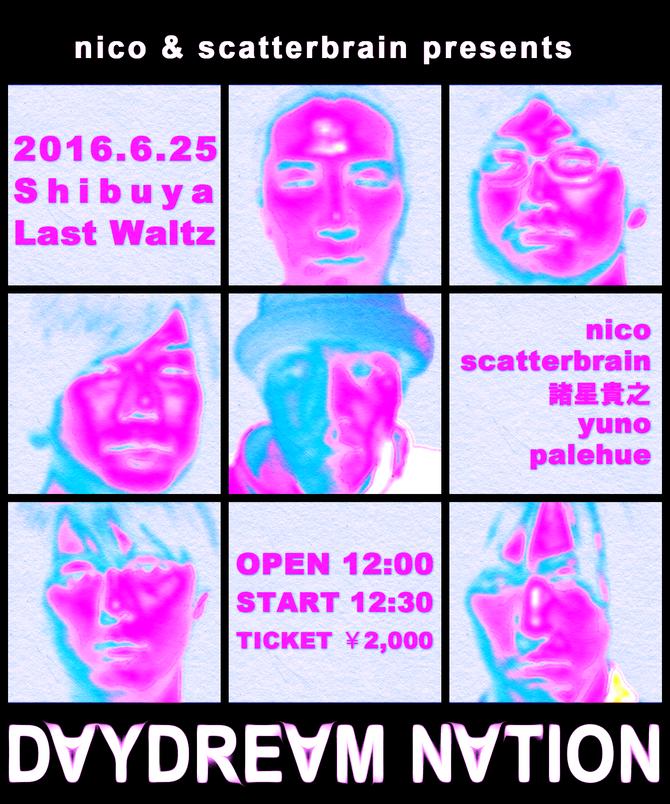 6/25 nico&scatterbrainイベントフライヤー完成!