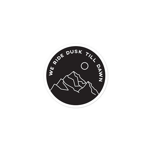 We Ride Dusk Till Dawn Bubble-free stickers