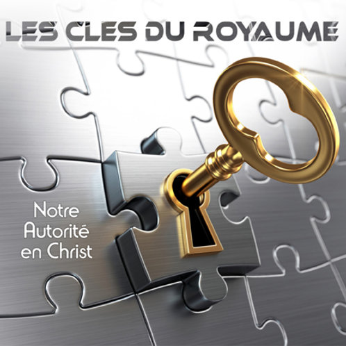 LES CLÉS DU ROYAUME - Notre Autorité en Christ