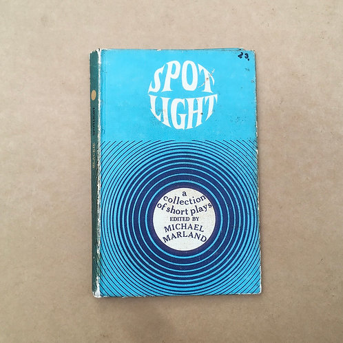 Spot Light - A Collection Of Short Plays