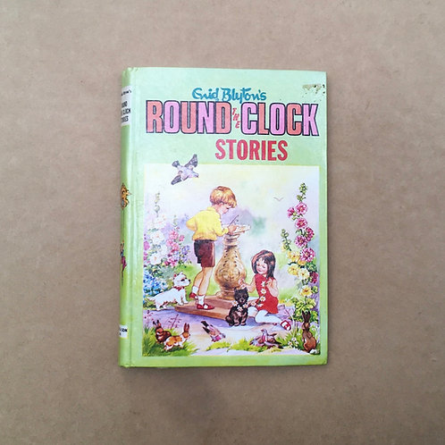 Round The Clock Stories - Enid Blyton