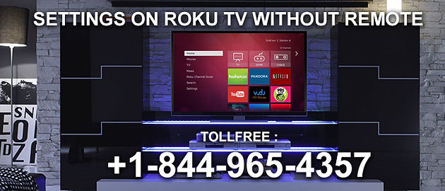 Configurations on Roku TV without Remote