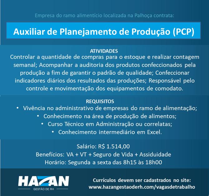 Auxiliar de Planejamento de Produção (PCP)
