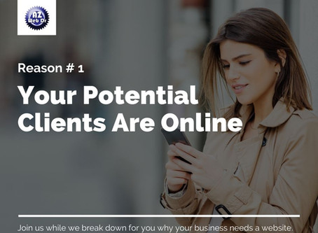 #1 Reason Your Business Needs A Website: Your Potential Clients Are Online