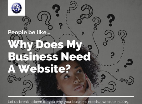 People Be Like... Why Does My Business Need A Website?