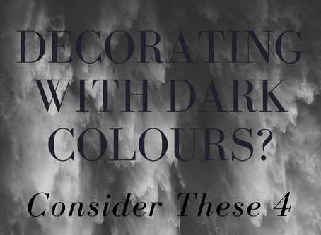 Decorating with Dark Colours? 4 Things to Consider