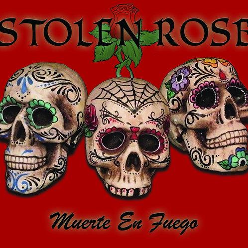 Stolen Rose - Muerte En Fuego - Physical EP