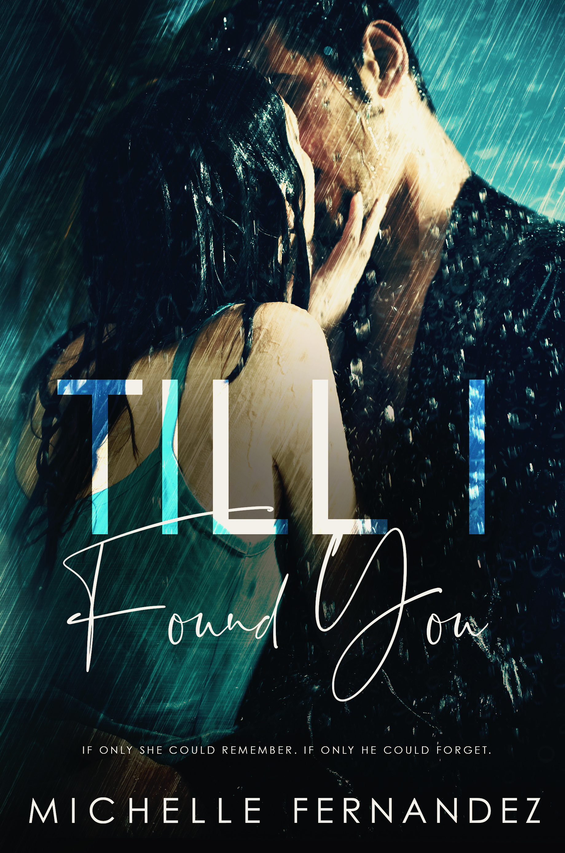 Till I Found You - Michelle Fernandaz -