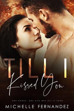 Till I Kissed You - Michelle Fernandaz E