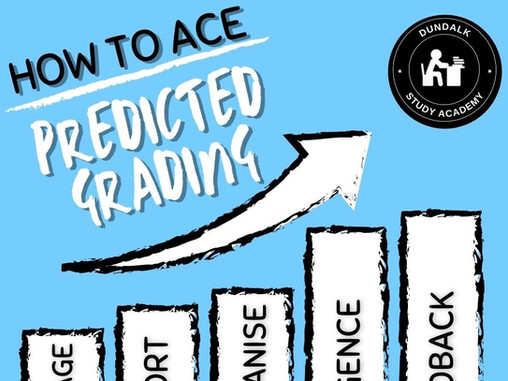 How to ace predicted grades!