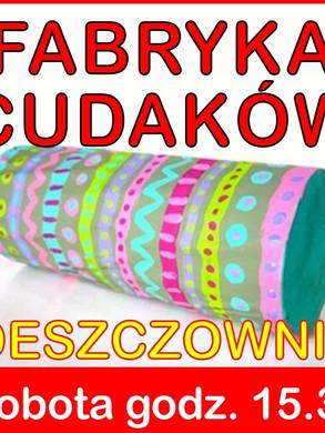 fabryka_cudakow_deszczownia.jpg