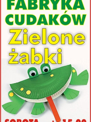 Fabryka_cudakow_zielone_zabki_300.jpg