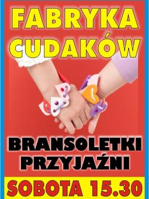 Fabryka_cudakow_bransoletki_300.jpg