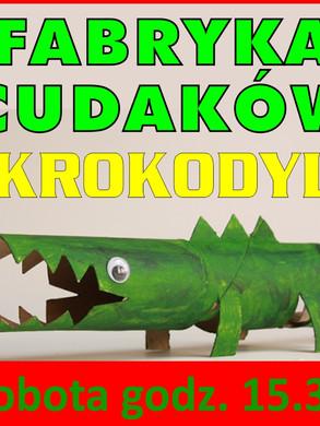 fabryka_cudakow_krokodyl_800.jpg