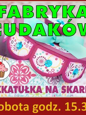 fabryka_cudakow_szkatulka_04.10.2014.jpg